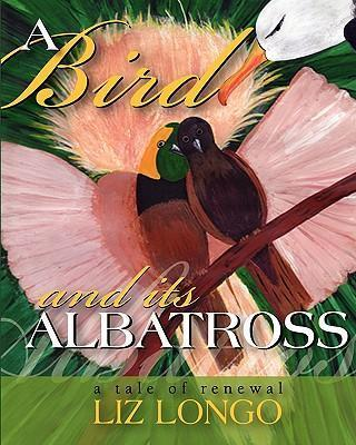 A Bird and Its Albatross  A Tale of Renewal