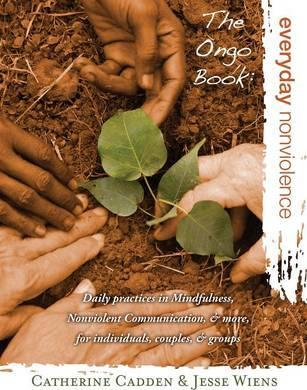 The Ongo Book : Everyday Nonviolence