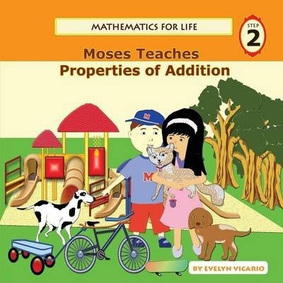 Mathematics for Life - Moses Teaches Properties of Addition