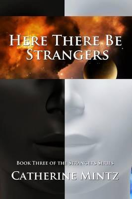 Here There Be Strangers Cover Image