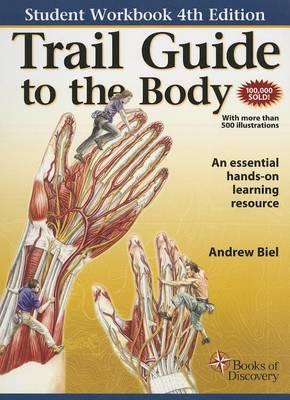 Student Workbook for Trail Guide to the Body