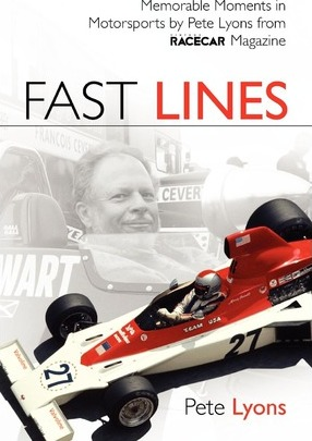 Fast Lines : Memorable Moments in Motor Sports from Vintage Racecar Magazine