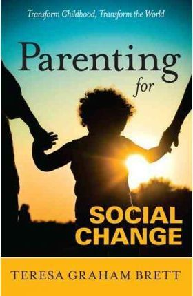 Parenting for Social Change