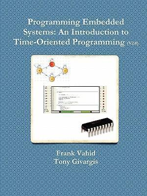 Programming Embedded Systems : An Introduction to Time-Oriented Programming
