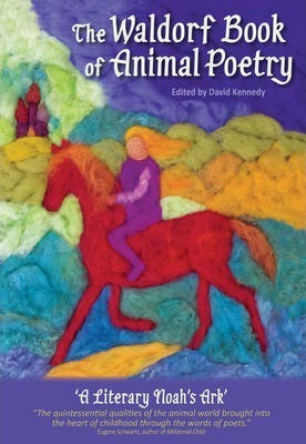 The Waldorf Book of Animal Poetry