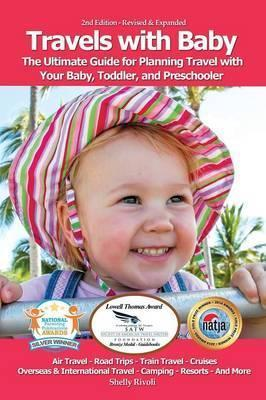Travels with Ba  The Ultimate Guide for Planning Travel with Your Ba, Toddler, and Preschooler