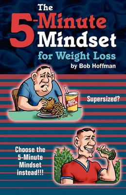 The 5-Minute Mindset for Weight Loss
