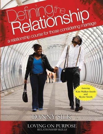 danny silk defining the relationship workbook