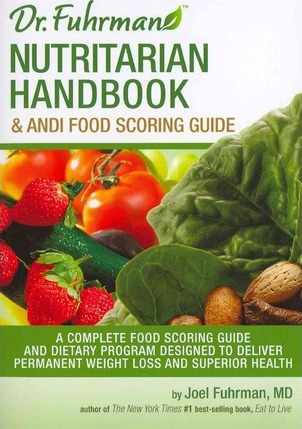 Nutritarian Handbook and Andi Food Scoring Guide
