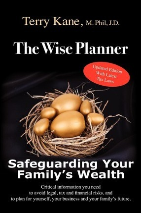 The Wise Planner: Safeguarding Your Family's Wealth