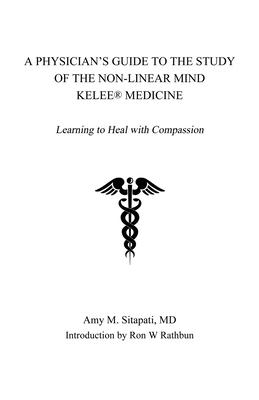 A Physician S Guide To The Study Of The Non Linear Mind Kelee R Medicine Pdf Merdalilikviros3