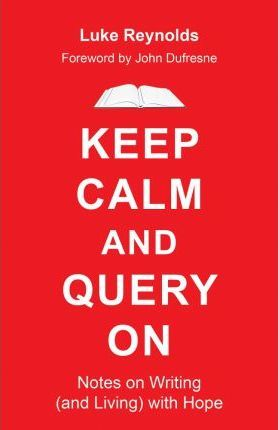 Keep Calm and Query on