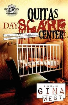 Quita's Dayscare Center (the Cartel Publications Presents) Cover Image