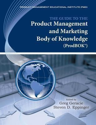 The Guide to the Product Management and Marketing Body of Knowledge (ProdBOK)