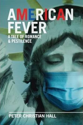 American Fever: a Tale of Romance & Pestilence Cover Image
