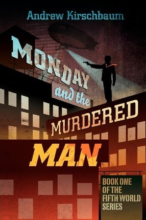 Monday and the Murdered Man Cover Image