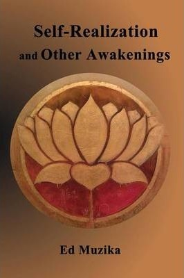 Self-Realization and Other Awakenings