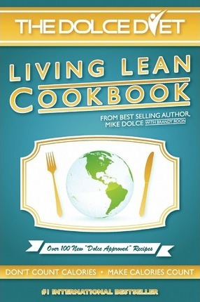 The Dolce Diet : Living Lean Cookbook
