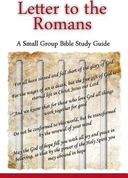 Letter to the Romans, a Small Group Bible Study Guide : Ted Lafemina