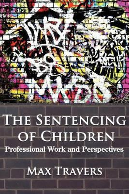 THE Sentencing of Children
