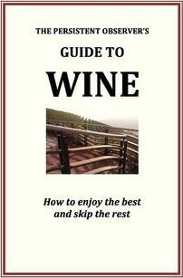 The Persistent Observer's Guide to Wine – J P Bary