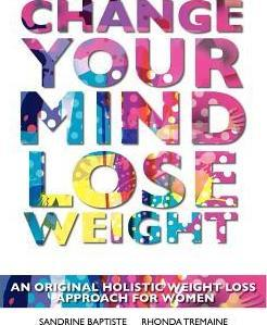 Change Your Mind : Lose Weight