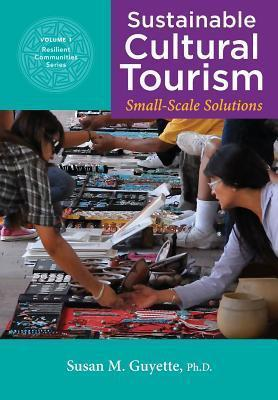 Sustainable Cultural Tourism  Small-Scale Solutions