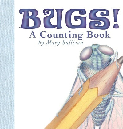 Bugs! a Counting Book
