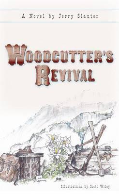 Woodcutter S Revival