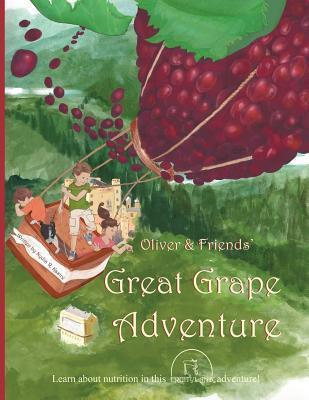 Oliver & Friends' Great Grape Adventure
