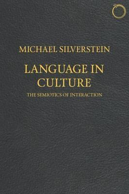 Language in Culture - The Semiotics of Interaction