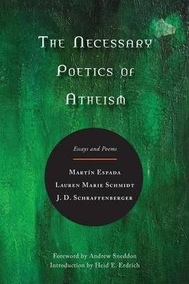 The Necessary Poetics of Atheism