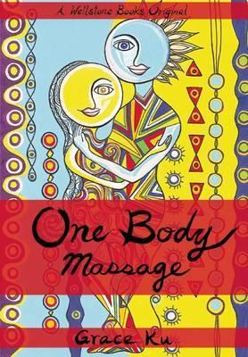 One Body Massage : Stop and Touch Each Other