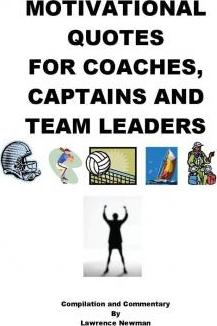 Team Motivational Quotes | Motivational Quotes For Coaches Captains And Team Leaders