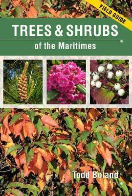 Trees & Shrubs of the Maritimes: Field Guide