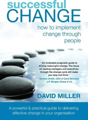 Successful Change  How to Implement Change Through People
