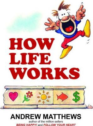 How Life Works