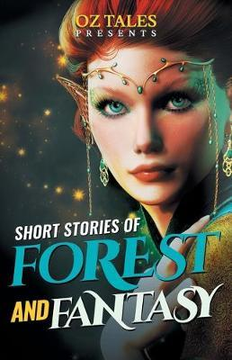 Short Stories of Forest and Fantasy