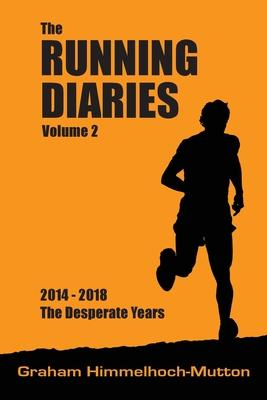Running Diaries Volume 2
