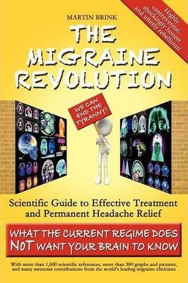 The Migraine Revolution: We Can End the Tyranny!