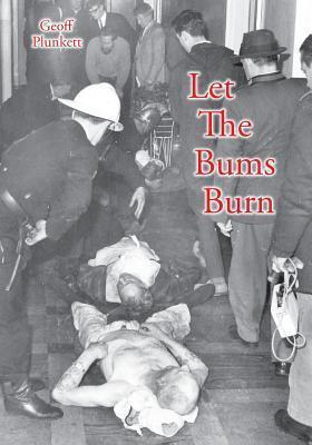 Let the Bums Burn