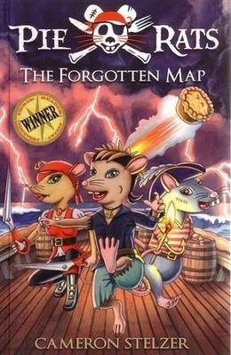 The Forgotten Map  Pie Rats Book 1