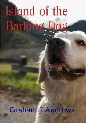 Island of the Barking Dog