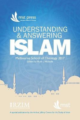 Understanding and Answering Islam