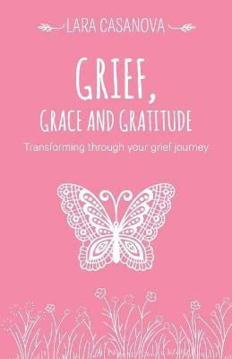Grief, Grace and Gratitude