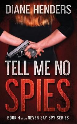 Tell Me No Spies Cover Image