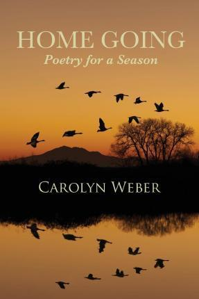 Home Going  Poetry for a Season