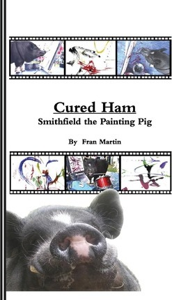 Cured Ham, Smithfield the Painting Pig ( )