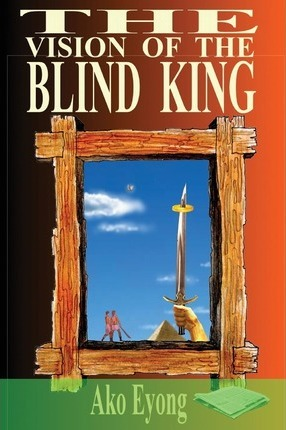 The Vision of the Blind King