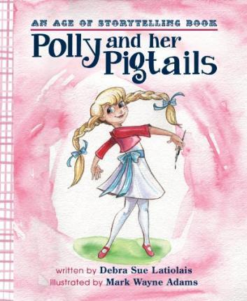 Polly and Her Pigtails